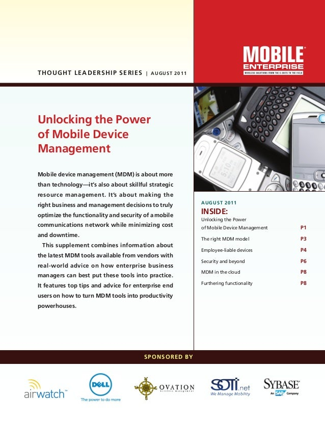 Mobile device management (MDM) is about morethan technology—it's also about skillful strategicresource management. It's ab...