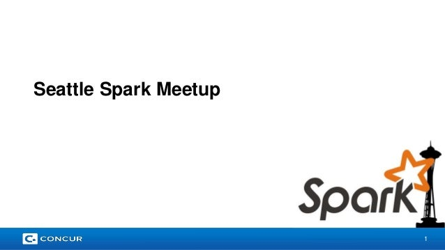 1  Seattle Spark Meetup