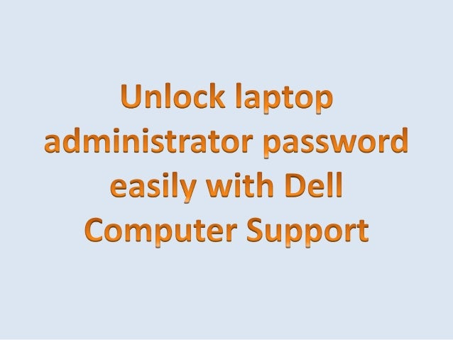 dell admin password required