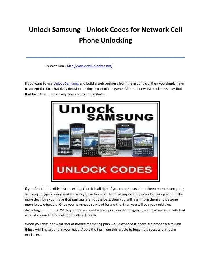 Unlock Samsung - Unlock Codes for Network Cell                Phone Unlocking__________________________________________   ...