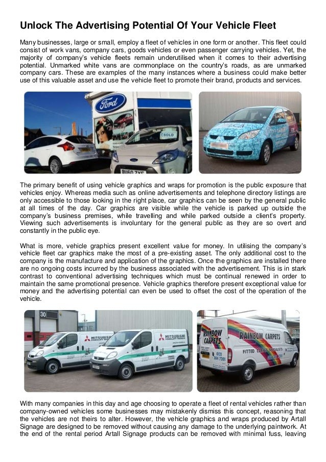 Unlock The Advertising Potential Of Your Vehicle FleetMany businesses, large or small, employ a fleet of vehicles in one f...