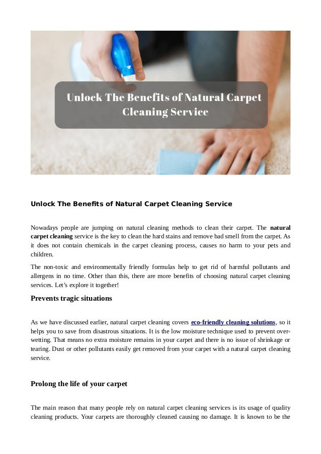 Unlock The Benefits Of Natural Carpet Cleaning Service