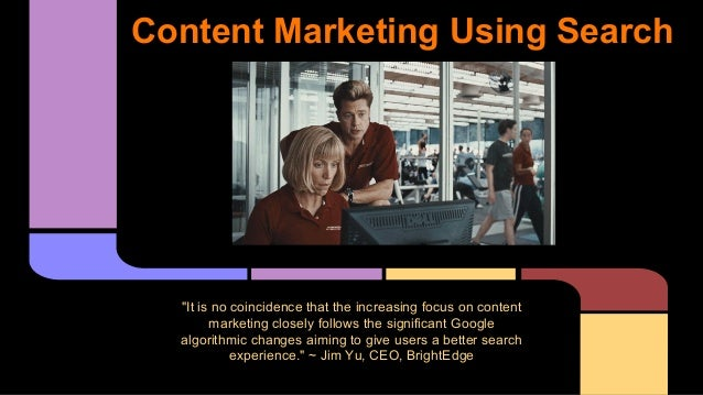 """Content Marketing Using Search """"It is no coincidence that the increasing focus on content marketing closely follows the si..."""