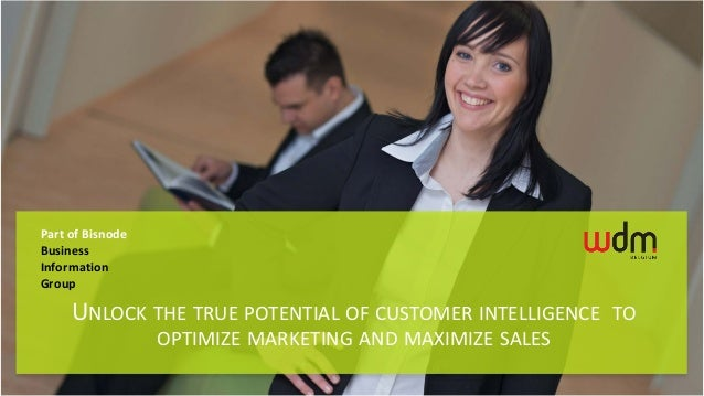 Part of BisnodeBusinessInformationGroup     UNLOCK THE TRUE POTENTIAL OF CUSTOMER INTELLIGENCE TO                  OPTIMIZ...