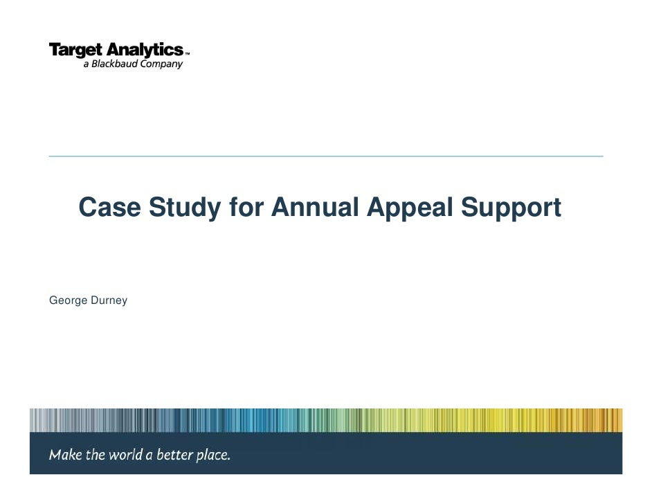 Case Study for Annual Appeal SupportGeorge Durney