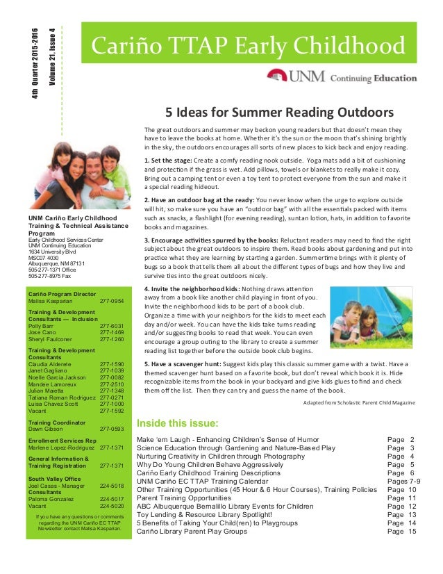 Inside this issue: Make 'em Laugh - Enhancing Children's Sense of Humor Page 2 Science Education through Gardening and Nat...