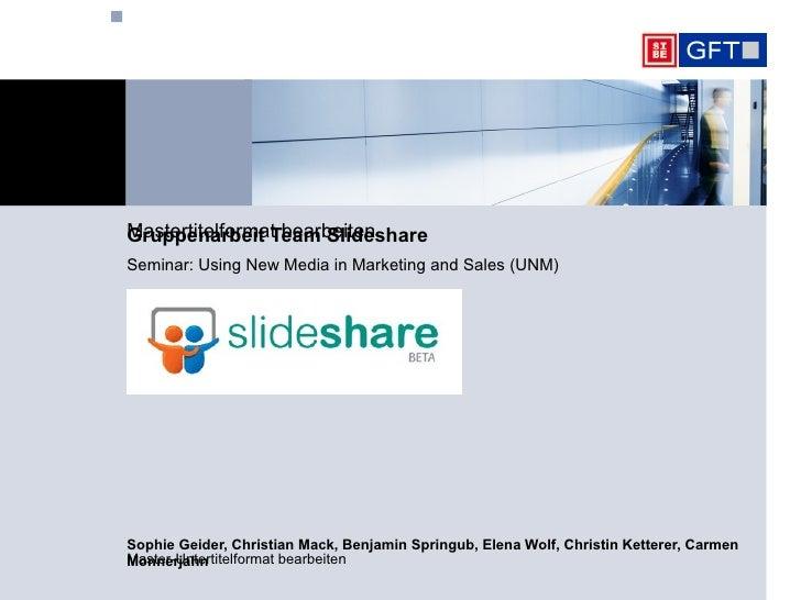 Sophie Geider, Christian Mack, Benjamin Springub, Elena Wolf, Christin Ketterer, Carmen Monnerjahn Gruppenarbeit Team Slid...