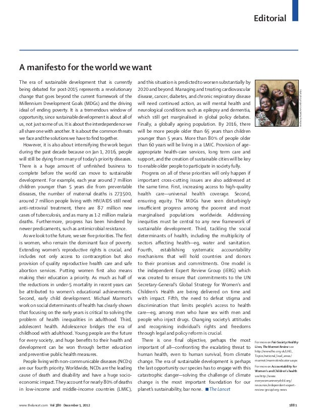 EditorialA manifesto for the world we wantThe era of sustainable development that is currently          and this situation...