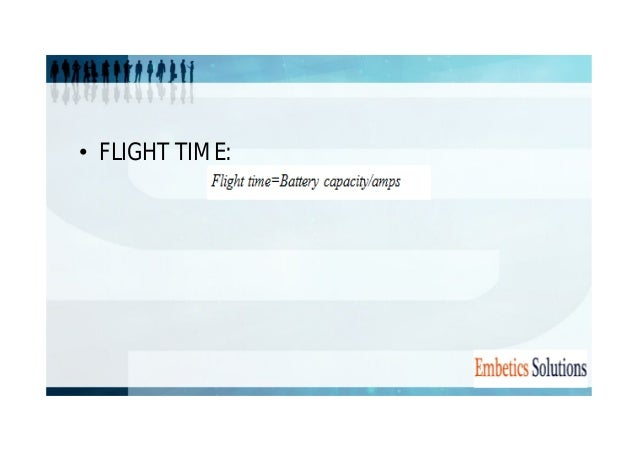• FLIGHT TIME: