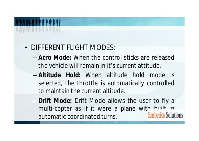 – Guided Mode: Guided mode is a capability of to  dynamically guide the copter to a target location  wirelessly using a te...
