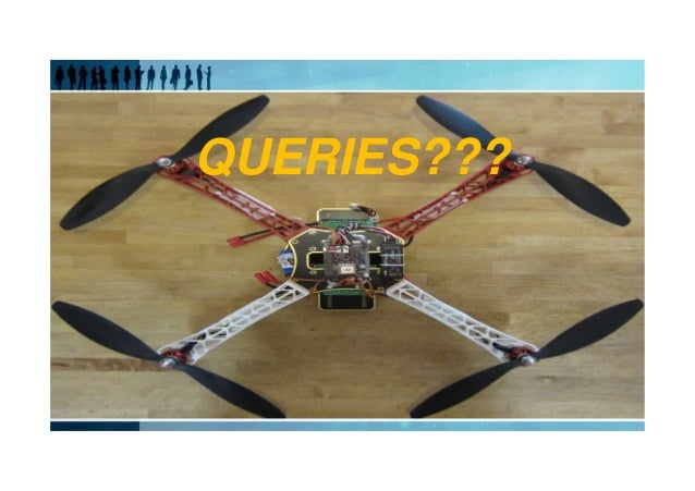 QUAD COPTERS FULL PPT