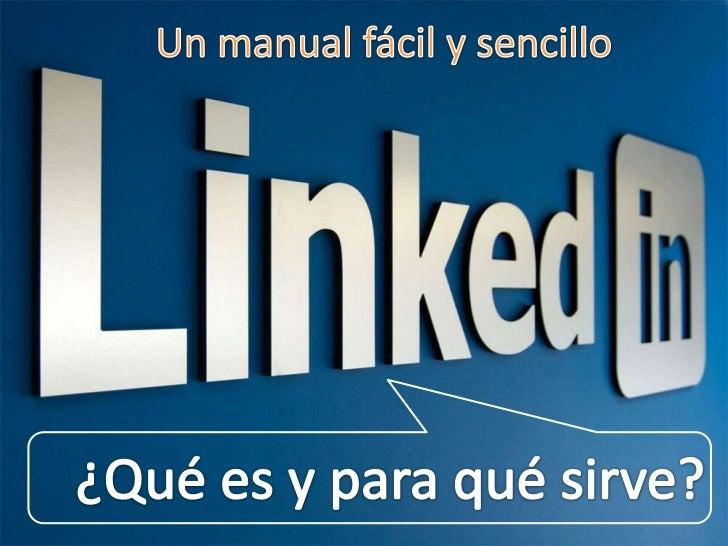 qu es linkedin un manual sencillo y visual sobre linkedin rh es slideshare net manual linkedin manual de uso linkedin