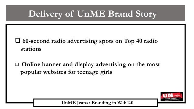 unme jeans branding in web 2 0 This case introduces emerging web 20 social media in virtual worlds, social  networking sites, and video-sharing sites and encourages students to explore the .