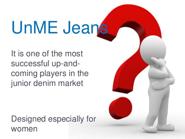 brand manager of unme jeans essay I did event management for a while and then joined emi music as a marketing manager  from selling a premium chocolate or a brand of  essay /story the genesis.