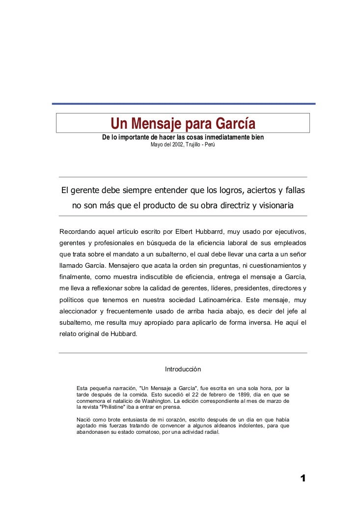 Un Mensaje para García               De lo importante de hacer las cosas inmediatamente bien                              ...