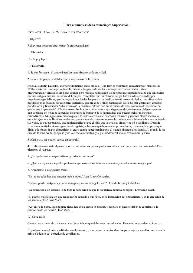"""Para alumnos/as de Seminario y/o Supervisión ESTRATEGIA No. 14: """"MENSAJE EDUCATIVO"""" I. Objetivo: Reflexionar sobre su labo..."""
