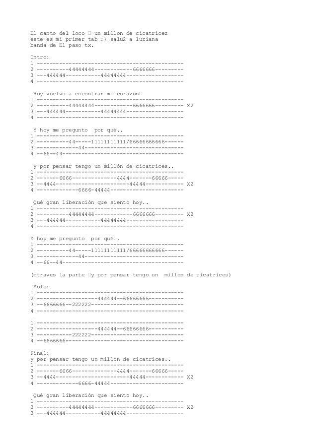 El canto del loco – un millon de cicatricezeste es mi primer tab :) salu2 a luzianabanda de El paso tx.Intro:1 -----------...