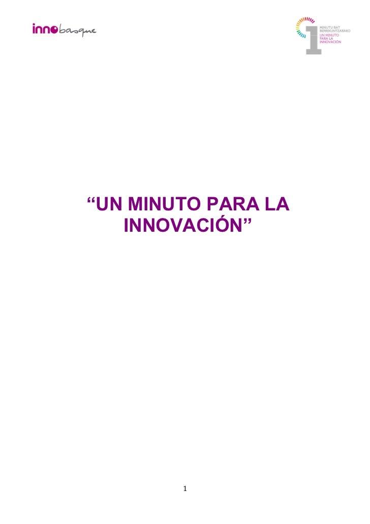 """""""UN MINUTO PARA LA   INNOVACIÓN""""        1"""