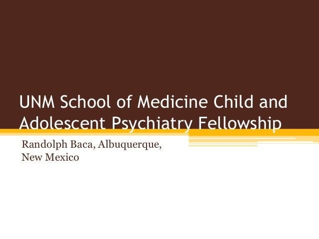 UNM School of Medicine Child and Adolescent Psychiatry