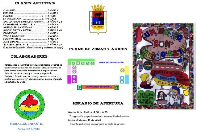 CLASES ARTISTAS: COLABORADORES: PLANO DE ZONAS Y AUDIOS EDUCACIÓN INFANTIL HORARIO DE APERTURA Martes 8 de Abril de 4.30 a...