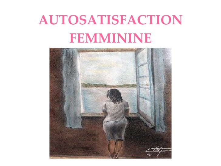 AUTOSATISFACTION FEMMININE