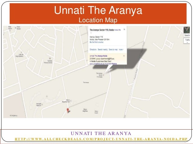 Unnati The Aranya Location Map  U N N AT I T H E A R A N YA H T T P : / / W W W. A L L C H E C K D E A L S . C O M / P R O...