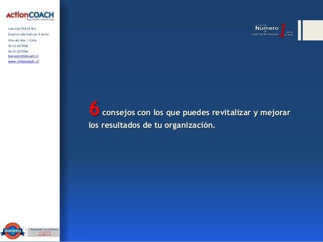 Libertad 798 Of 902Esquina Libertad con 9 norteViña del Mar / Chile56-32-327555856-32-3275556fperez@chilecoach.clwww.chile...