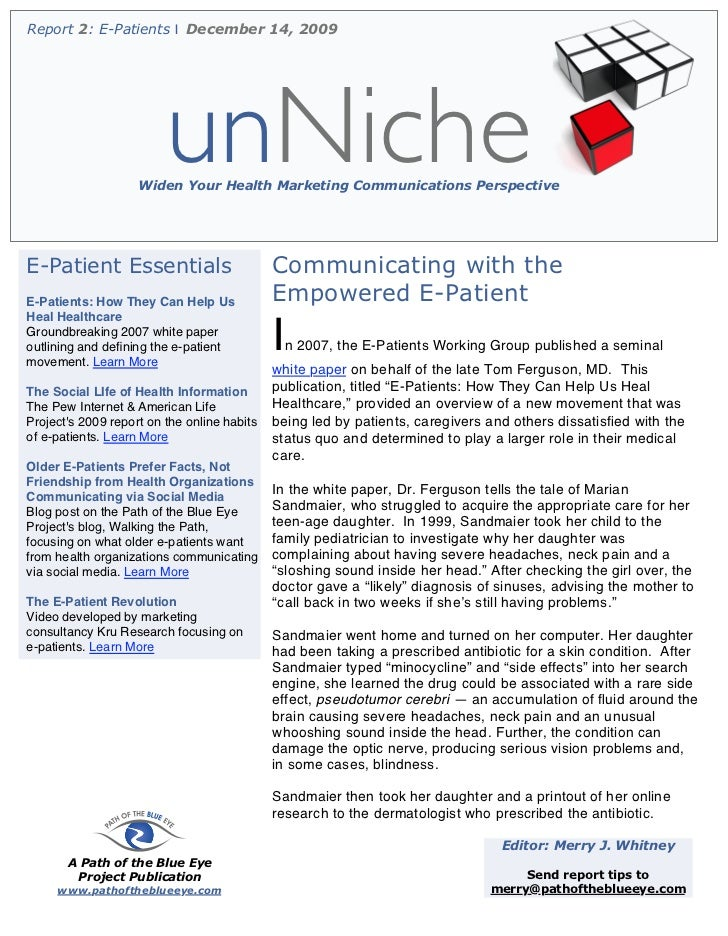 Report 2: E-Patients | December 14, 2009                         unNiche                    Widen Your Health Marketing Co...