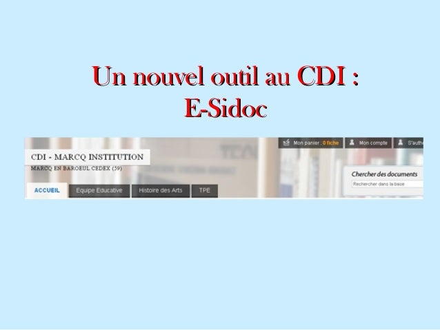 Un nouvel outil au CDI :Un nouvel outil au CDI : E-SidocE-Sidoc