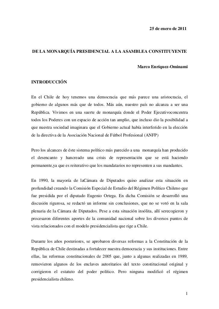 25 de enero de 2011<br />DE LA MONARQUÍA PRESIDENCIAL A LA ASAMBLEA CONSTITUYENTE<br />Marco Enríquez-Ominami<br />INTRODU...