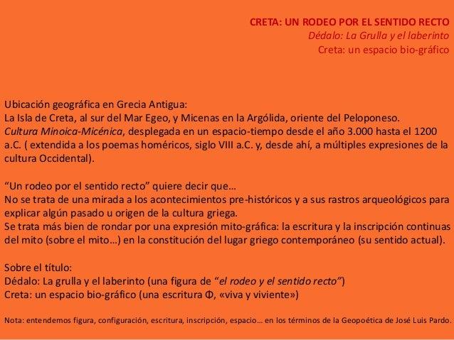 CRETA: UN RODEO POR EL SENTIDO RECTO                                                                               Dédalo:...
