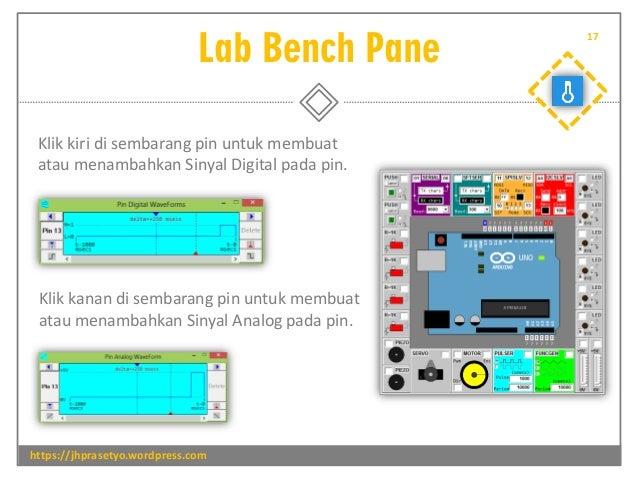 Lab Bench Pane https://jhprasetyo.wordpress.com 17 Klik kiri di sembarang pin untuk membuat atau menambahkan Sinyal Digita...