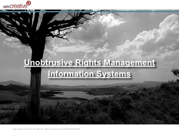 """Unobtrusive Rights Management                             Information Systems     Texto   Image by Mario Pena """"Lone Tree"""" ..."""
