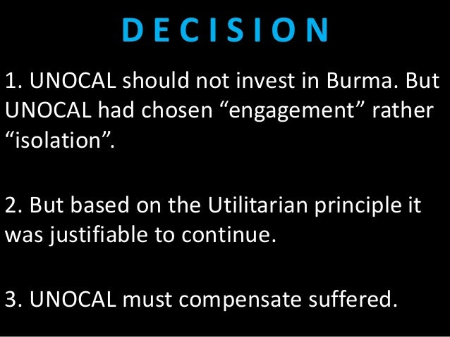 unocal in burma case study business ethics Case study: union oil company of california in occurred in this case related to unocal in burma according to the velasquez in his business ethics concept.