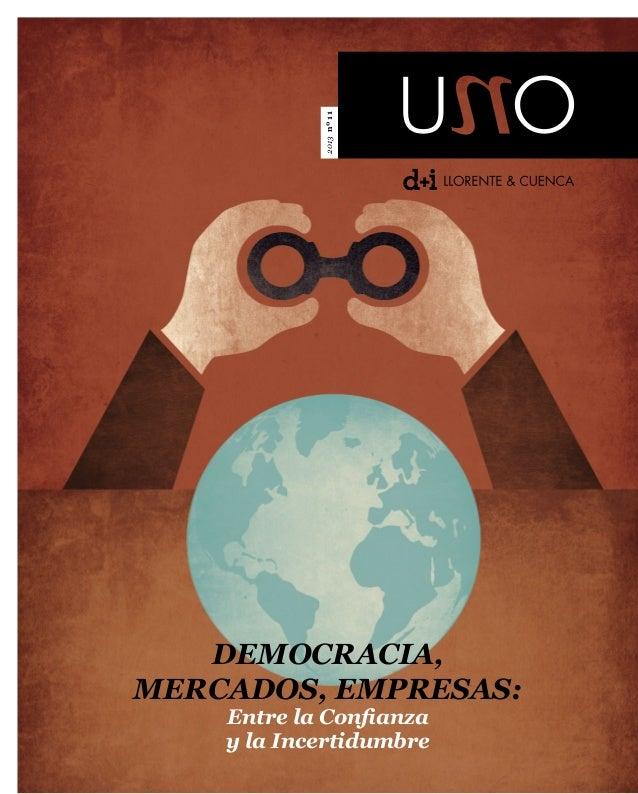 2013nº11Democracia,Mercados, Empresas:Entre la Confianzay la Incertidumbre