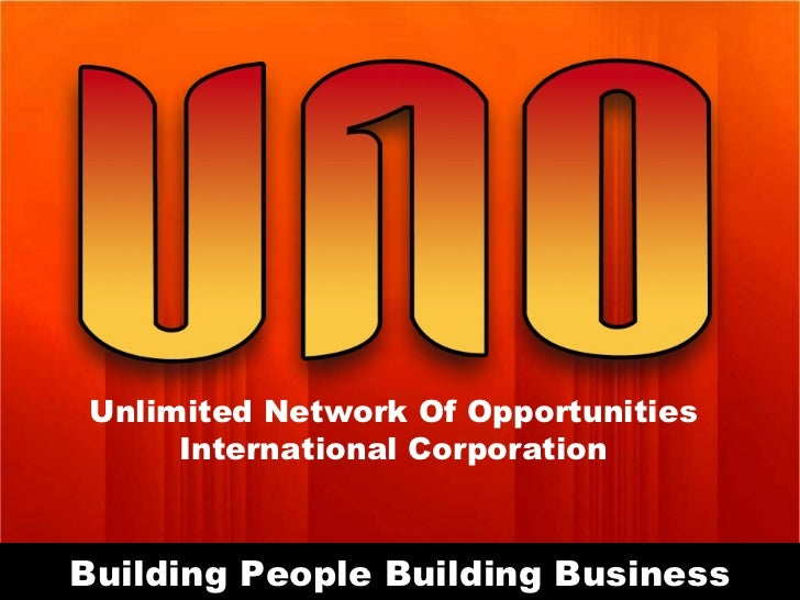 Building People Building Business Unlimited Network Of Opportunities International Corporation