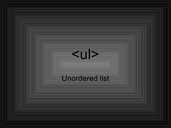 <ul>Unordered list