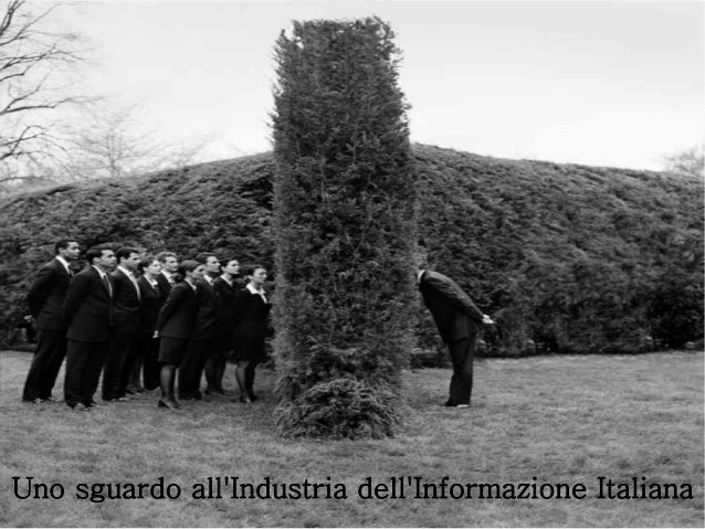 Uno sguardo all 39 industria dell 39 informazione italiana for Industria italiana arredi