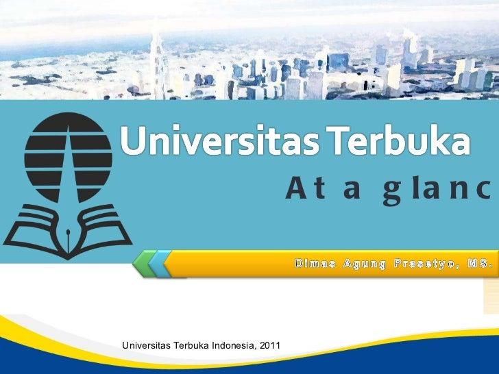 Universitas Terbuka Indonesia, 2011 At a glance