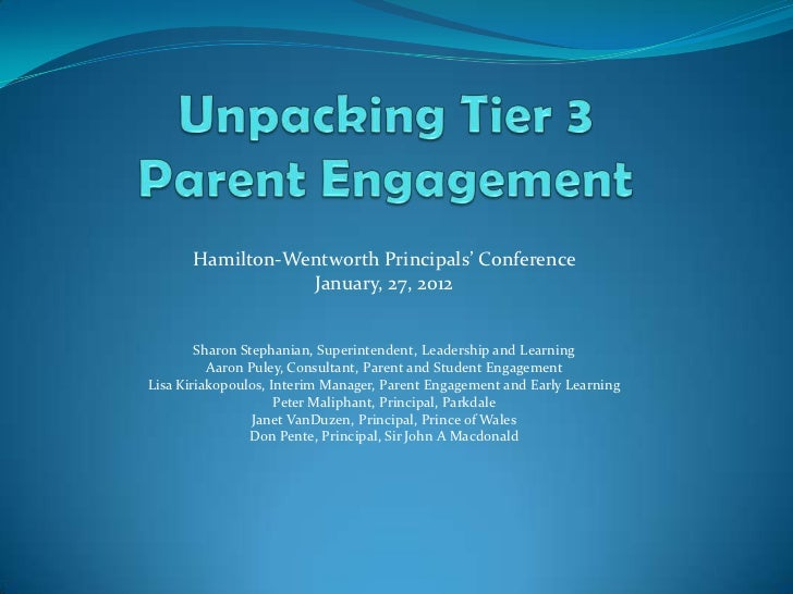Hamilton-Wentworth Principals' Conference                 January, 27, 2012        Sharon Stephanian, Superintendent, Lead...