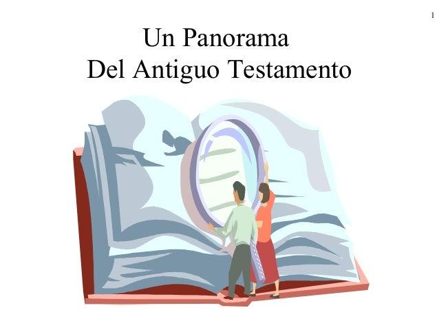 1     Un PanoramaDel Antiguo Testamento