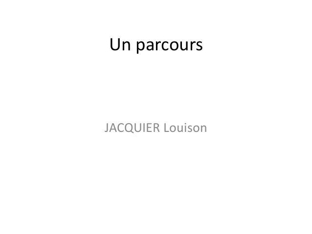 Un parcours JACQUIER Louison