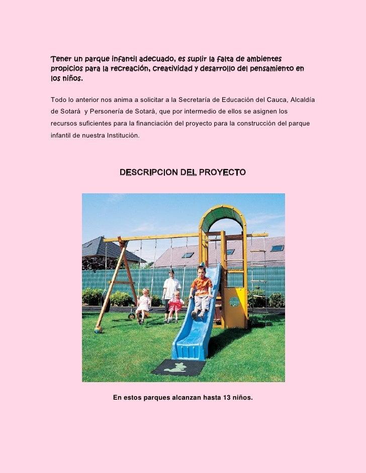 Un parque infantil para los ni os de mi colegio for Para desarrollar un parque ajardinado