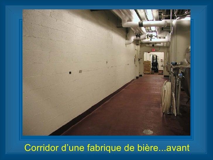 Corridor d'une fabrique de bière...avant