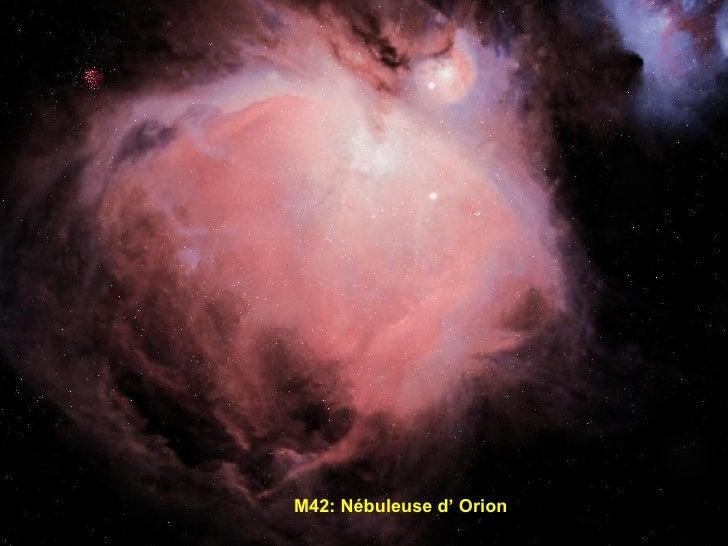 M42: Nébuleuse d' Orion