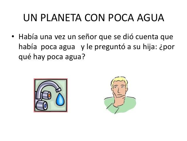 Un planeta con poca agua Slide 2