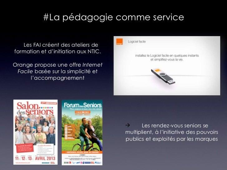 #La pédagogie comme service Les FAI créent des ateliers de formation et d'initiation aux NTIC.Orange propose une offre In...