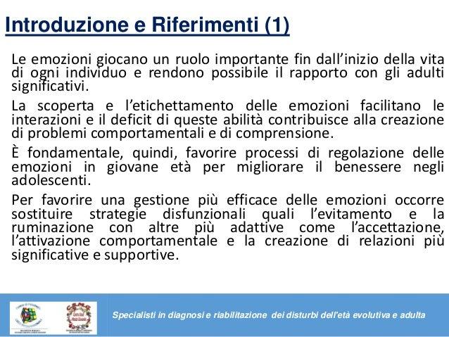 Introduzione e Riferimenti (1) Le emozioni giocano un ruolo importante fin dall'inizio della vita di ogni individuo e rend...