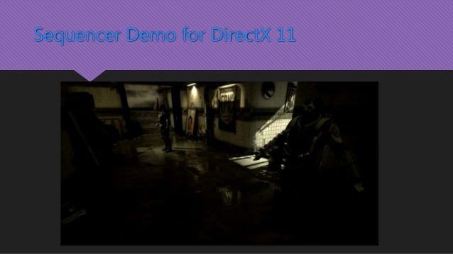 Sequencer Demo for DirectX 11