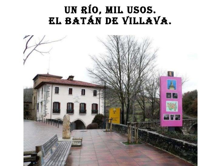 Un río, mil usos. El batán de Villava.